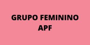 Grupo Feminino da APF